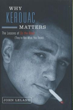 Why Kerouac Matters