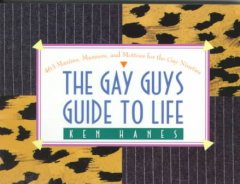 The Gay Guys Guide to Life