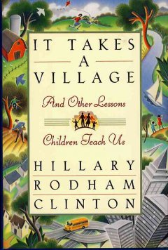 It Takes A Village And Other Lessons Children Teach Us
