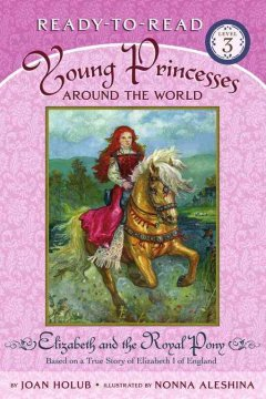Elizabeth and the Royal Pony