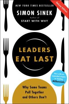 Leaders Eat Last Deluxe