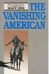 The Vanishing American