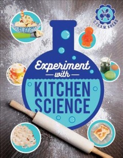 Experiment With Kitchen Science Book Cover