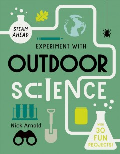 Experiment With Outdoor Science Book Cover