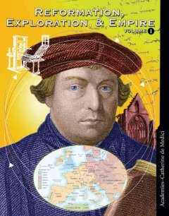 Reformation, Exploration, and Empire