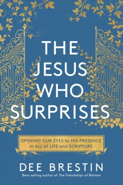 The Jesus Who Surprises