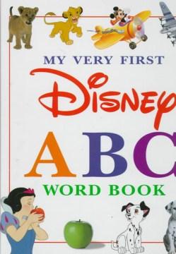 My Very First Disney ABC Word Book