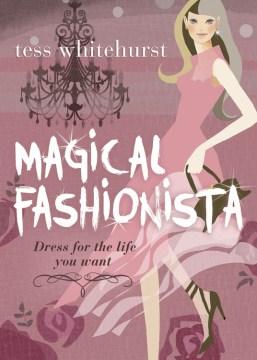 Magical Fashionista