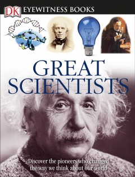 Eyewitness Great Scientists