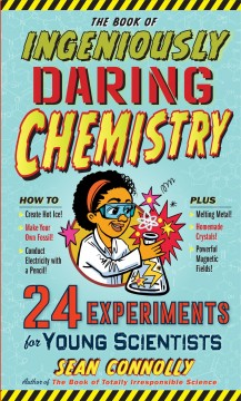 The Book of Ingeniously Daring Chemistry Book Cover