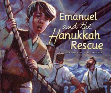 Emanuel and the Hanukkah Rescue