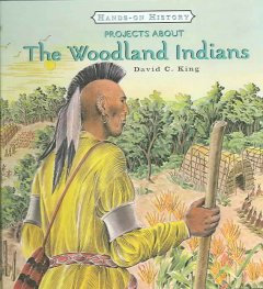 Projects About the Woodland Indians