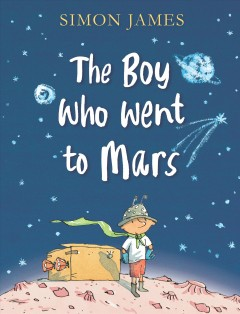 The Boy Who Went to Mars Book Cover