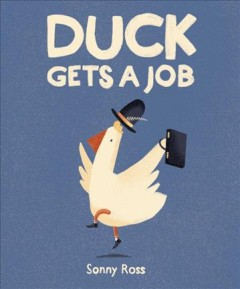 Duck Gets A Job Book Cover