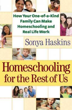 Homeschooling for the Rest of Us Book Cover