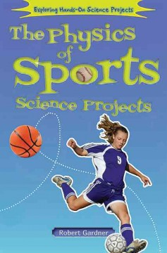 The Physics of Sports Science Projects Book Cover
