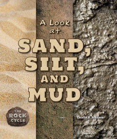 A Look at Sand, Silt, and Mud Book Cover