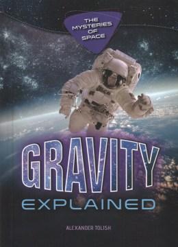 Gravity Explained