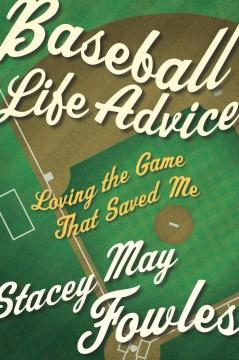 Baseball Life Advice