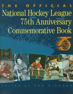Official National Hockey League 75th Anniversary Commem