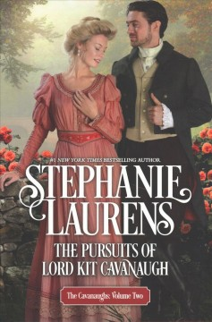 The Pursuits of Lord Kit Cavanaugh / Stephanie Laurens