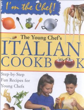 My Very First Italian Cookbook