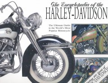 The Encyclopedia of the Harley Davidson