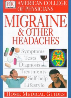 American College of Physicians Home Medical Guide to Migraine & Other Headaches