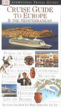 Cruise Guide to Europe & the Mediterranean