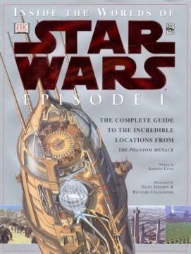 Inside the World of Star Wars-Episode 1