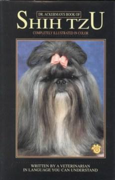 Dr. Ackerman's Book of Shih Tzu