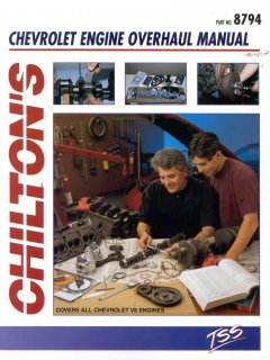 Chilton's GM Chevrolet V8 Engine Rebuilding Manual