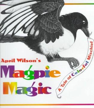 April Wilson's Magpie Magic