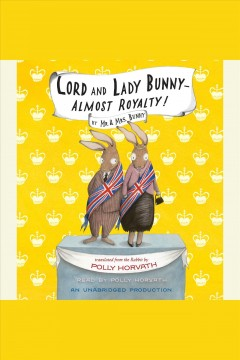 Lord and Lady Bunny -- Almost Royalty!