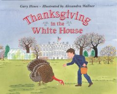 Thanksgiving in the White House Book Cover