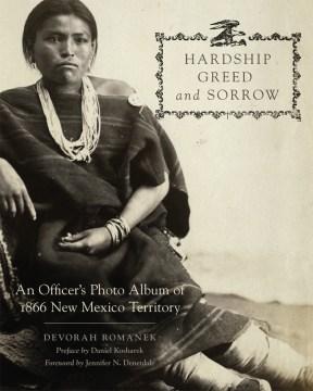 Hardship, Greed, and Sorrow