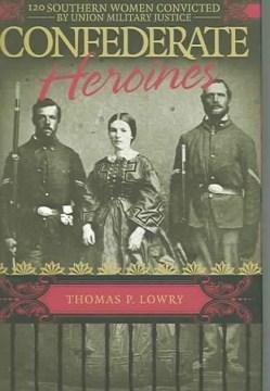 Confederate Heroines
