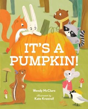 It's A Pumpkin! Book Cover