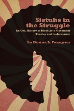 Sistuhs in the Struggle