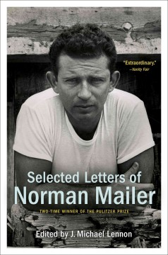 The Selected Letters of Norman Mailer