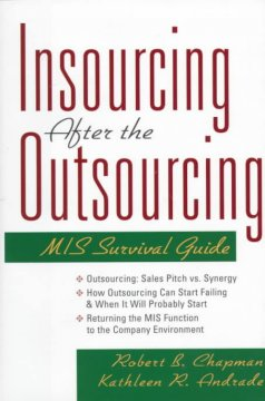 Insourcing After the Outsourcing