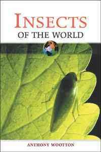 Insects of the World