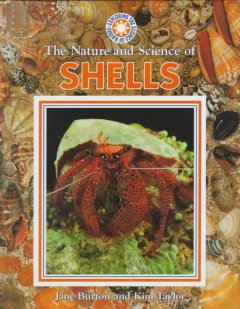 The Nature and Science of Shells