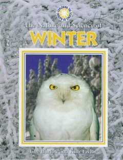 The Nature and Science of Winter