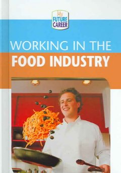 Working in the Food Industry