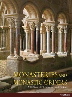 Monasteries and Monastic Orders