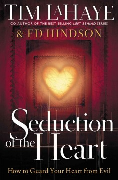 Seduction of the Heart