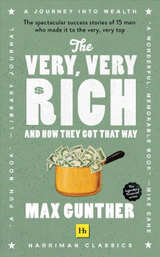 The Very, Very Rich and How They Got That Way (harriman Classics)