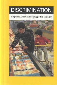 Hispanic Americans Struggle for Equality
