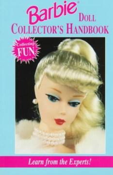 Barbie Doll Collector's Handbook